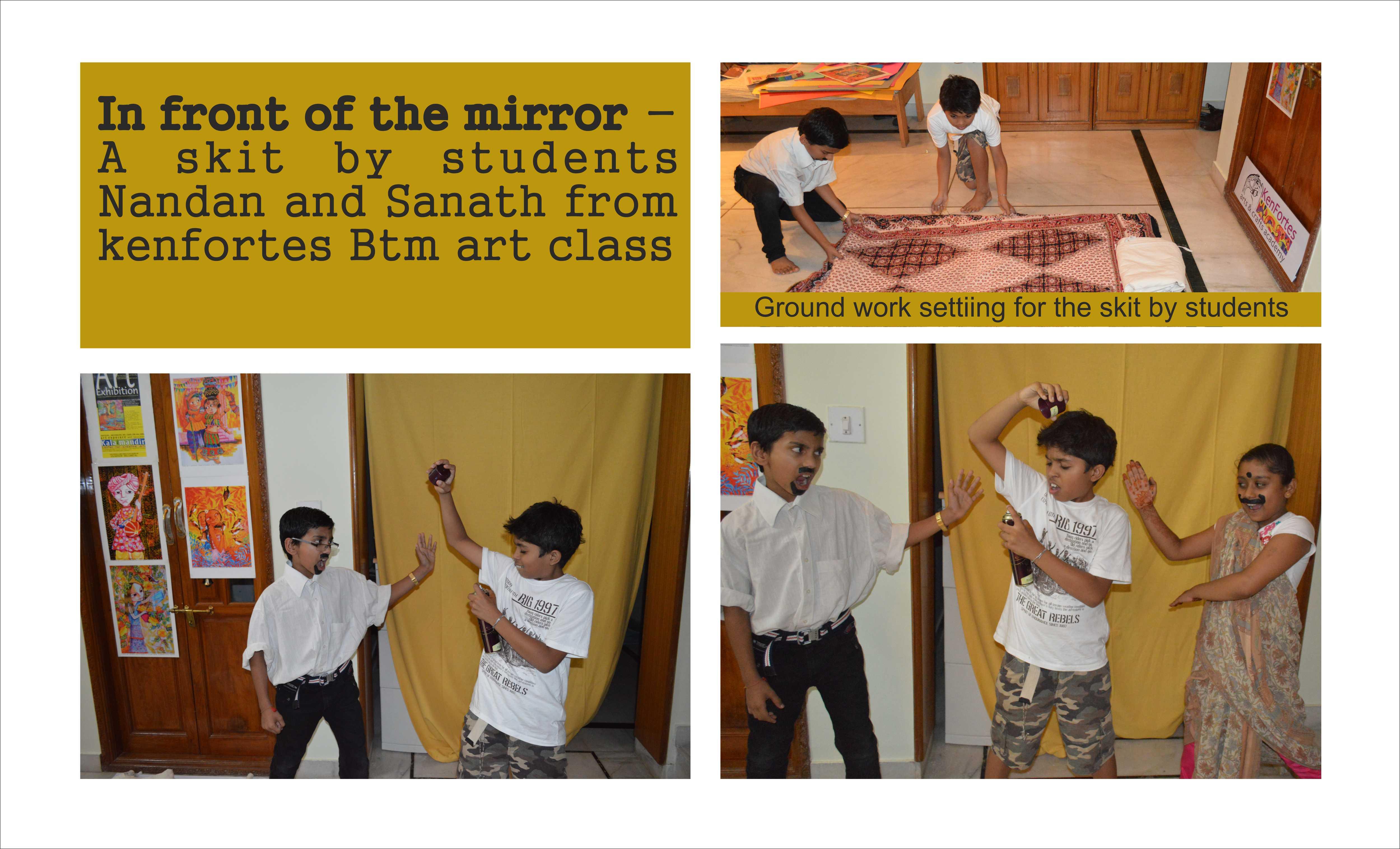 In front of mirror drama by kenfortes art class jp nagar