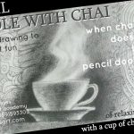 PENCIL DOODLE WITH CHAI AND MEDITATION
