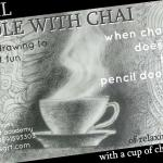 Pencil doodle and chai as meditation